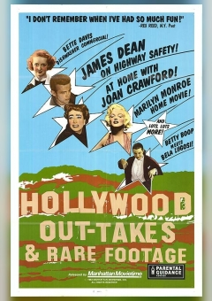 Hollywood Out-takes and Rare Footage