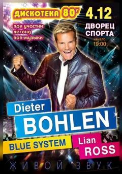 Disco of the 80s: Dieter Bohlen, Blue Systems, Lian Ross