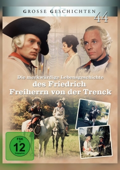 Merkwürdige Lebensgeschichte des Friedrich Freiherrn von der Trenck