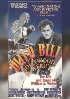 Wild Bill: Hollywood Maverick