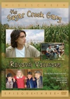 Sugar Creek Gang: Revival Villains