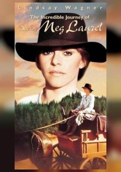 The Incredible Journey of Doctor Meg Laurel