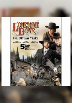 Lonesome Dove: The Outlaw Years