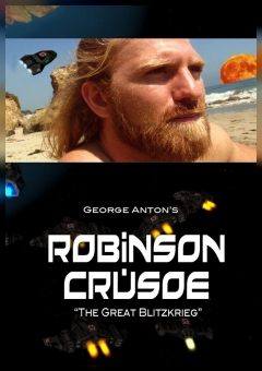 Robinson Crusoe: The Great Blitzkrieg