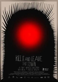 Убей и оставь этот город