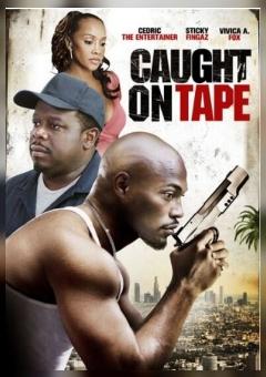 Caught on Tape