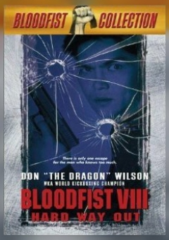 Bloodfist VIII: Trained to Kill