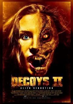 Decoys 2: Alien Seduction